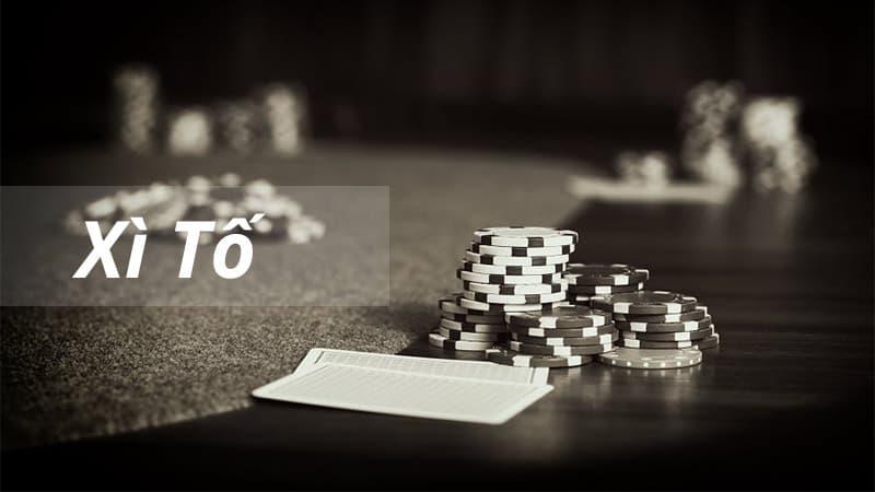 Xì Tố online & Cách chơi Xì Tố giỏi trăm trận trăm thắng